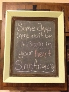 No song in your heart? Sing anyway.